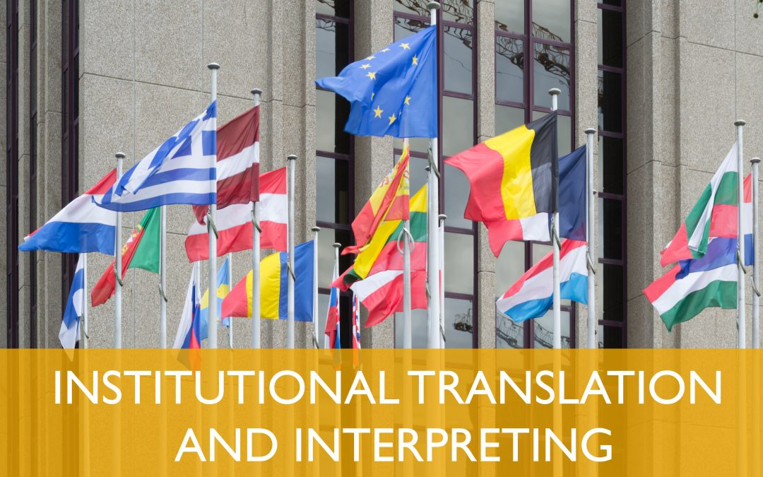 Institutional Translation and Interpreting